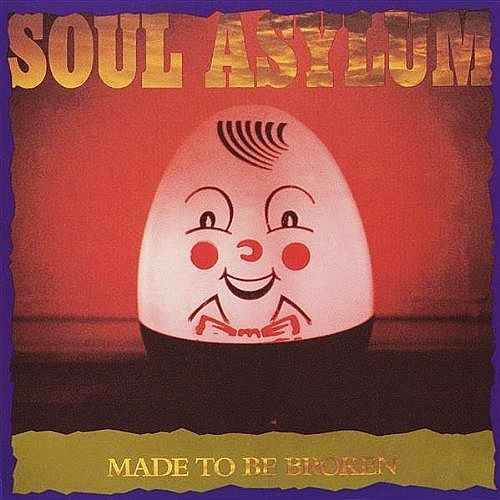 soul asylum_made to be broken