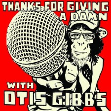Otis Gibbs Podcast