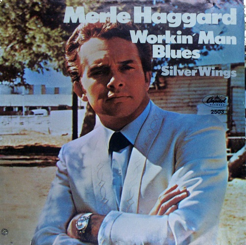 merle-haggard-and-the-strangers-workin-man-blues-capitol