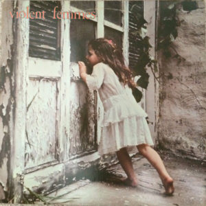 7 Albums in 7 Days: #3 Violent Femmes